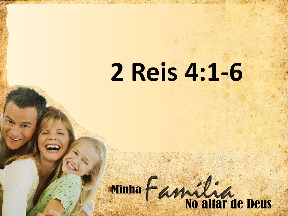 2 Reis 4:1-6