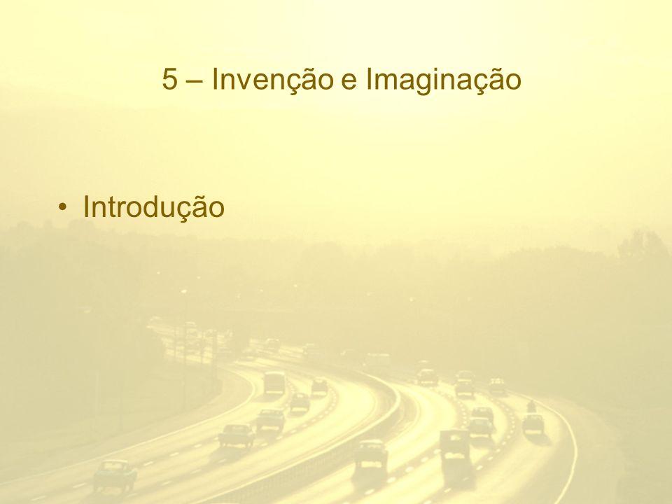 5 – Invenção e Imaginação