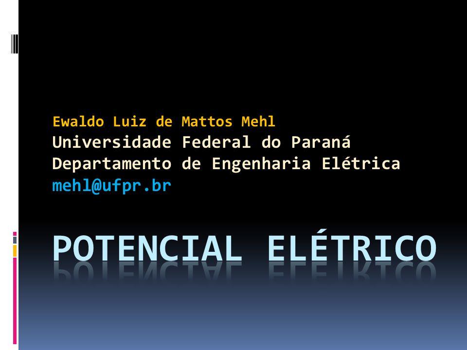 PotenCial ElÉTRICO Universidade Federal do Paraná