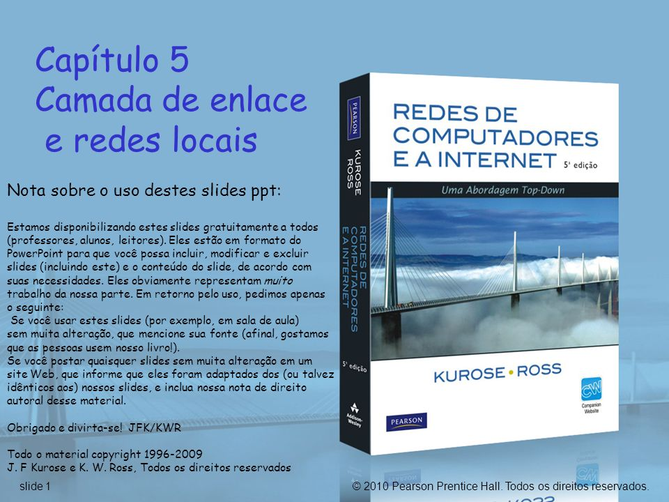 Capítulo 5 Camada de enlace e redes locais