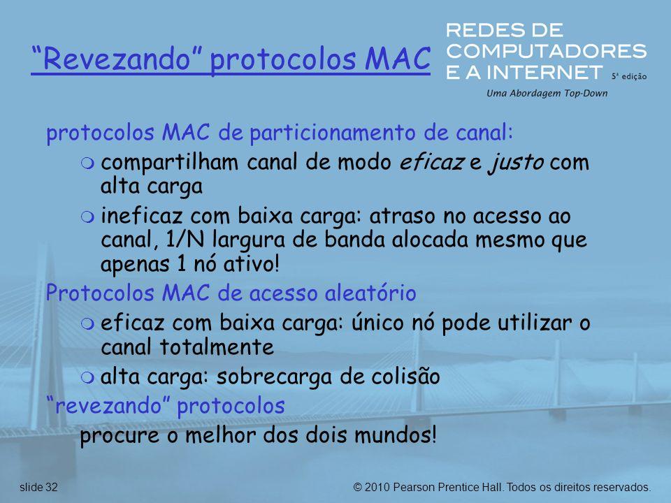 Revezando protocolos MAC