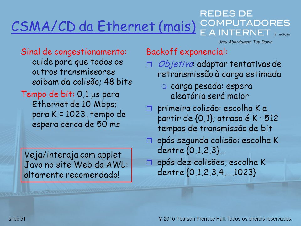 CSMA/CD da Ethernet (mais)