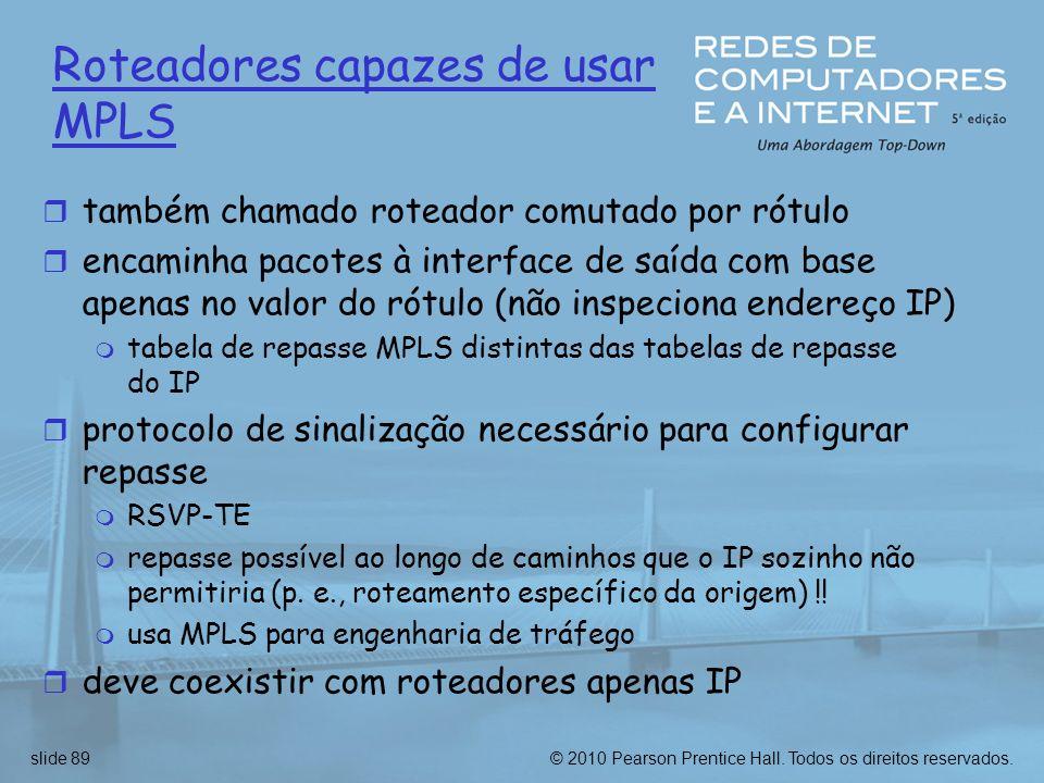 Roteadores capazes de usar MPLS