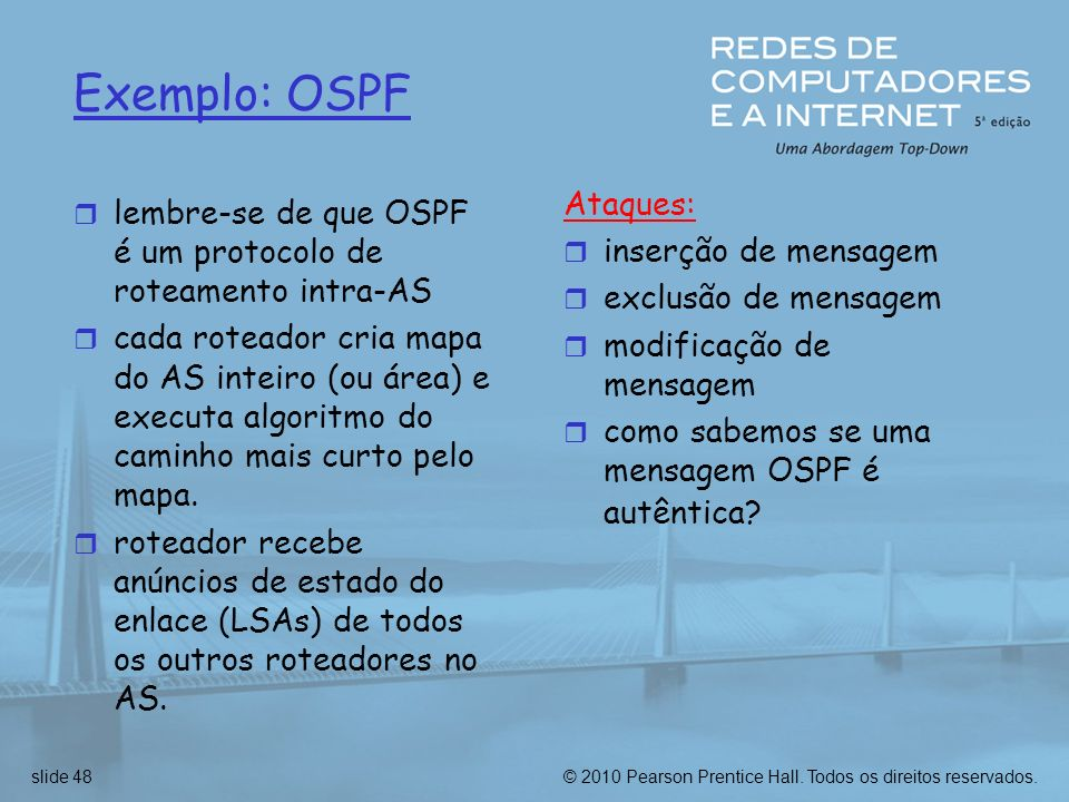 Exemplo: OSPF Ataques: