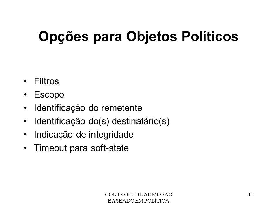 Opções para Objetos Políticos
