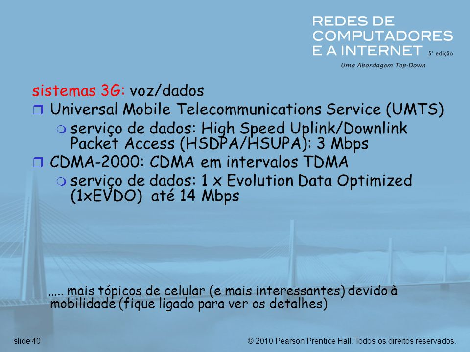Universal Mobile Telecommunications Service (UMTS)