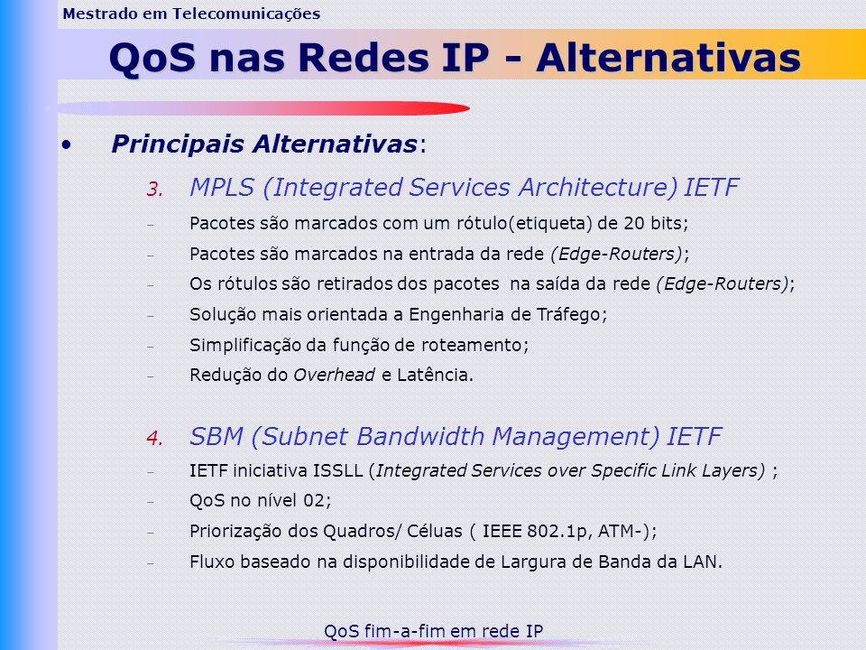 Mestrado em Telecomunicações QoS nas Redes IP - Alternativas