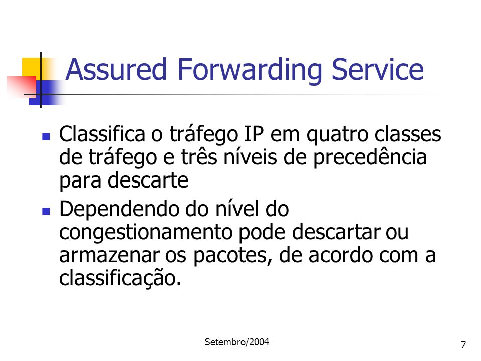 Assured Forwarding Service