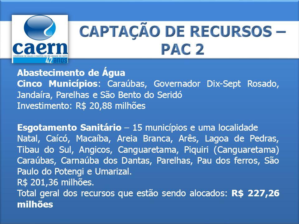 CAPTAÇÃO DE RECURSOS – PAC 2