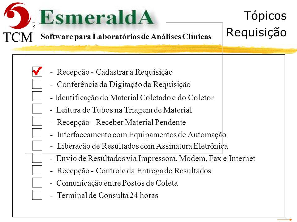 Tópicos Requisição Software para Laboratórios de Análises Clínicas