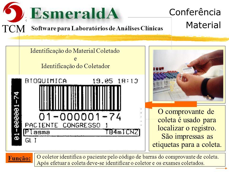 Conferência Material O comprovante de coleta é usado para