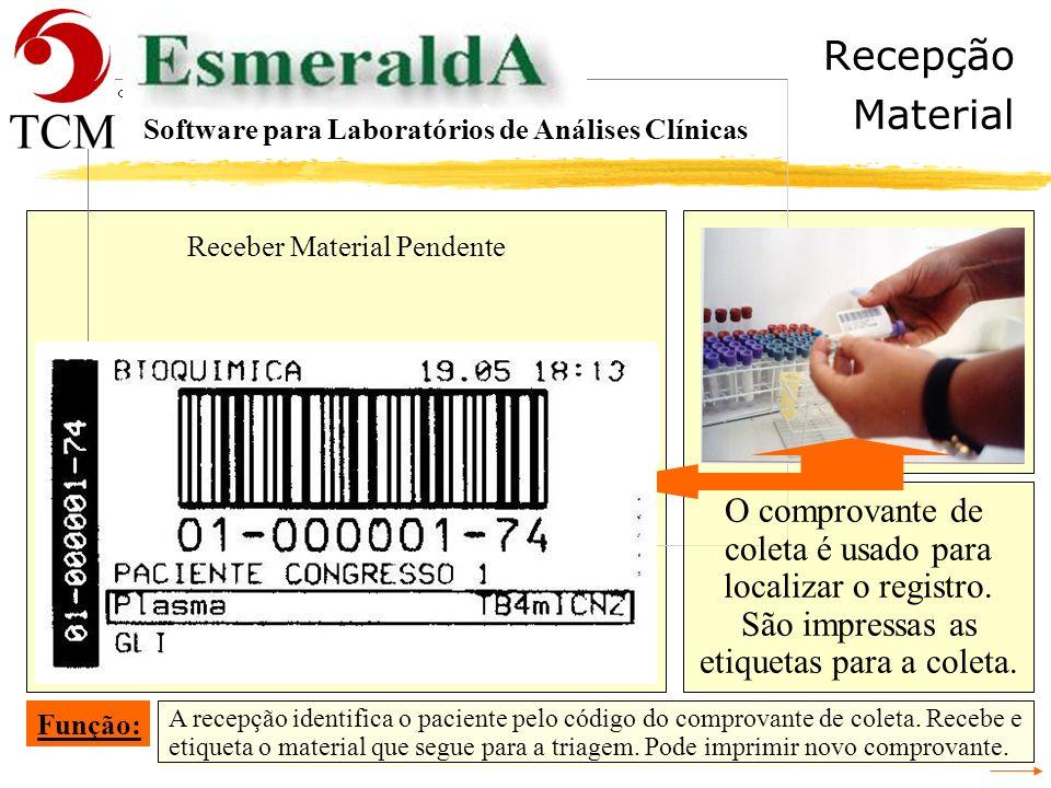 Recepção Material O comprovante de coleta é usado para