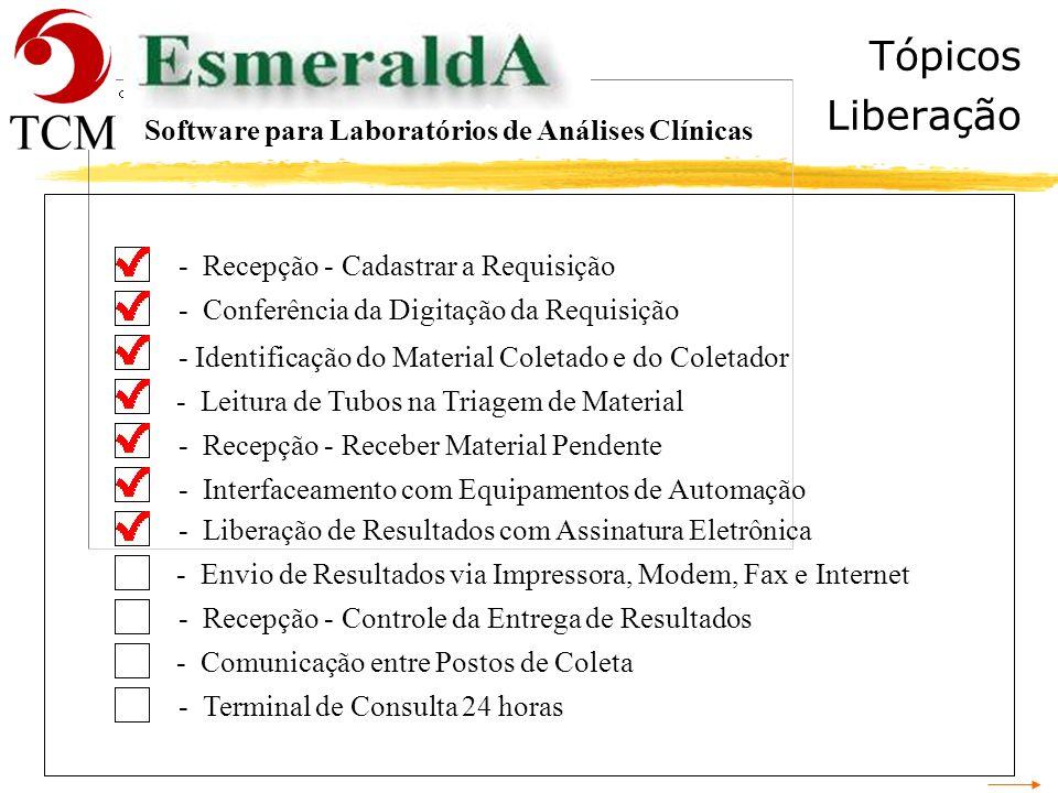 Tópicos Liberação Software para Laboratórios de Análises Clínicas