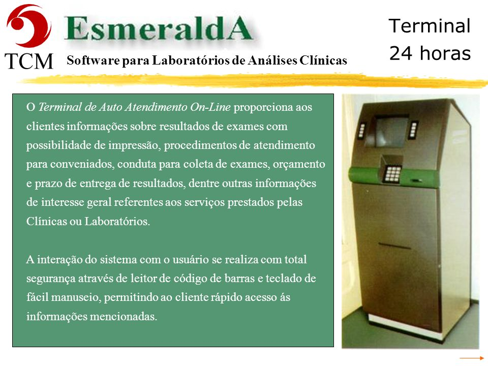 Terminal 24 horas Software para Laboratórios de Análises Clínicas