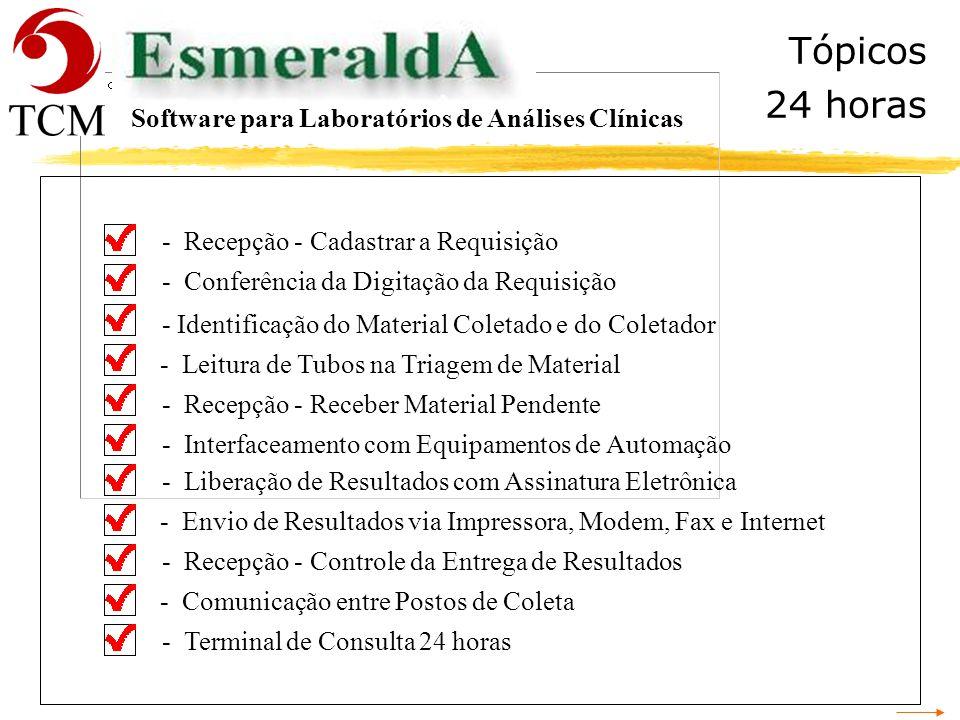 Tópicos 24 horas Software para Laboratórios de Análises Clínicas