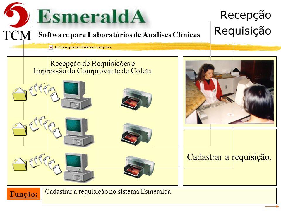Recepção Requisição Cadastrar a requisição.