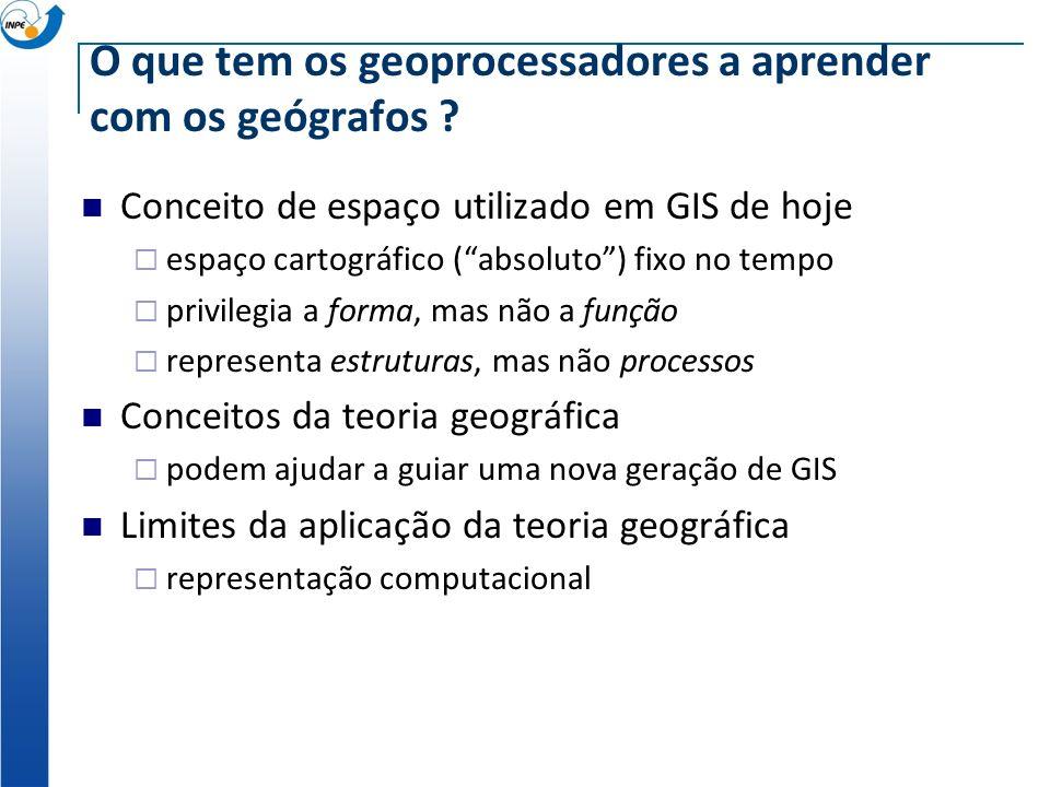 O que tem os geoprocessadores a aprender com os geógrafos