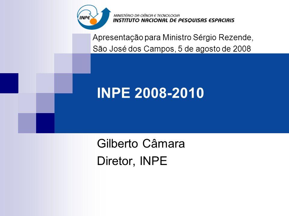 Gilberto Câmara Diretor, INPE