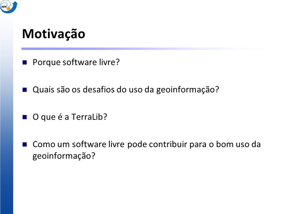 Motivação Porque software livre