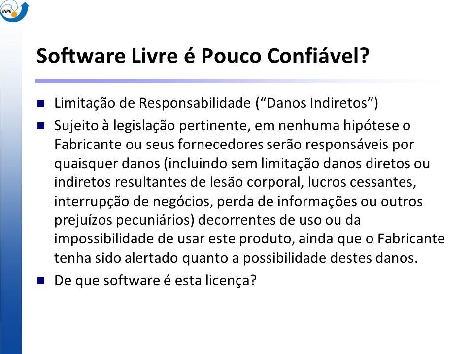 Software Livre é Pouco Confiável