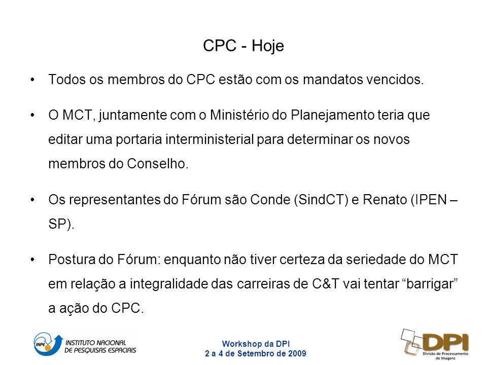 CPC - Hoje Todos os membros do CPC estão com os mandatos vencidos.