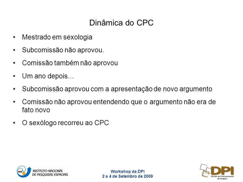 Dinâmica do CPC Mestrado em sexologia Subcomissão não aprovou.
