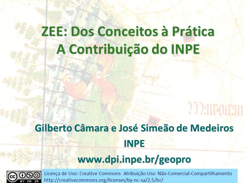ZEE: Dos Conceitos à Prática A Contribuição do INPE