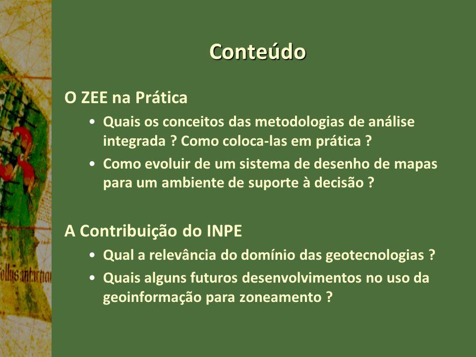 Conteúdo O ZEE na Prática A Contribuição do INPE