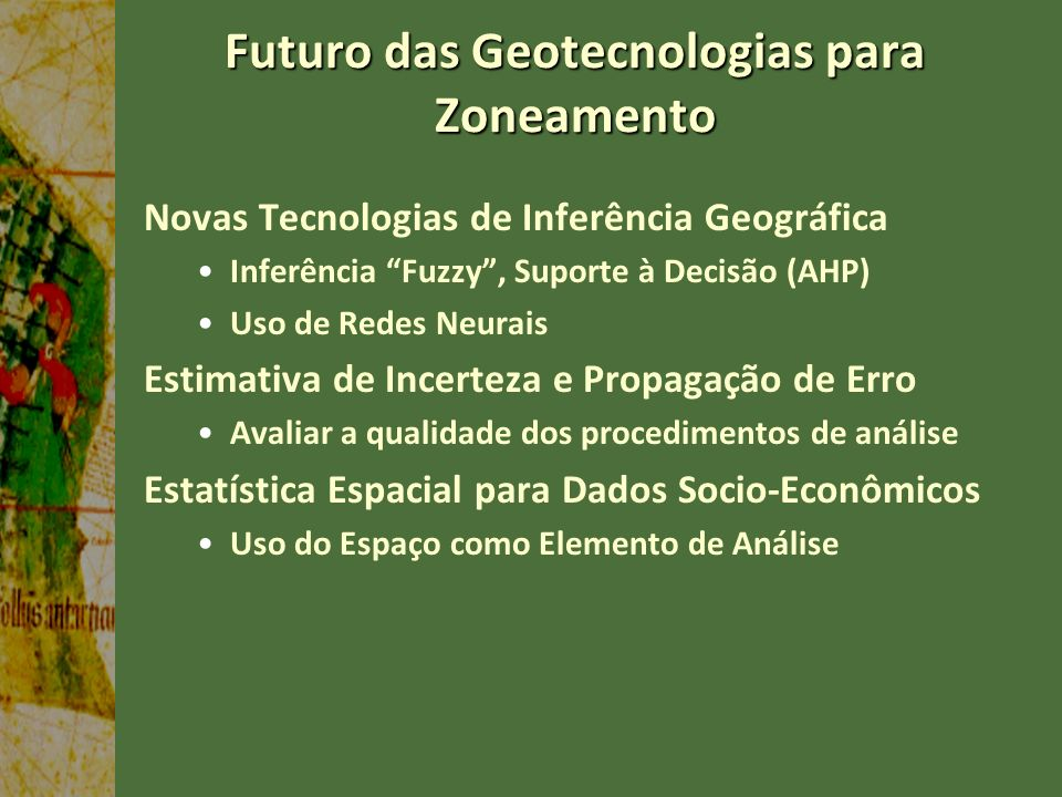 Futuro das Geotecnologias para Zoneamento