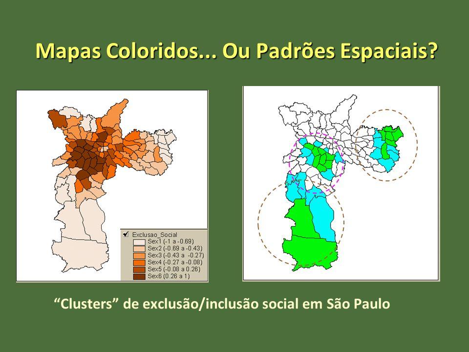 Mapas Coloridos... Ou Padrões Espaciais