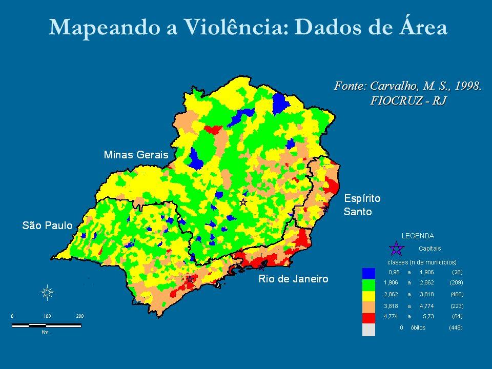 Mapeando a Violência: Dados de Área