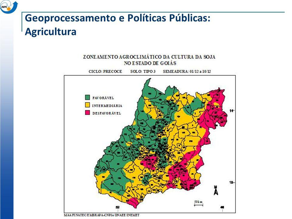 Geoprocessamento e Políticas Públicas: Agricultura
