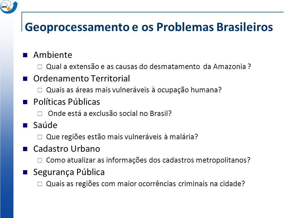 Geoprocessamento e os Problemas Brasileiros
