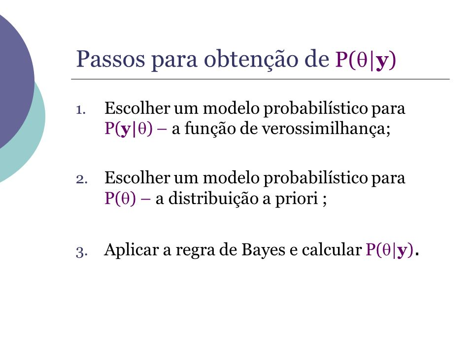 Passos para obtenção de P(|y)