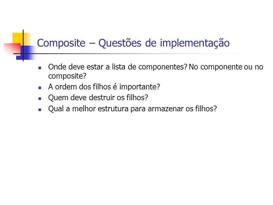 Composite – Questões de implementação