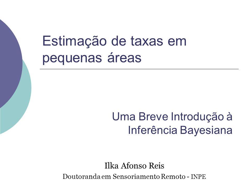 Estimação de taxas em pequenas áreas