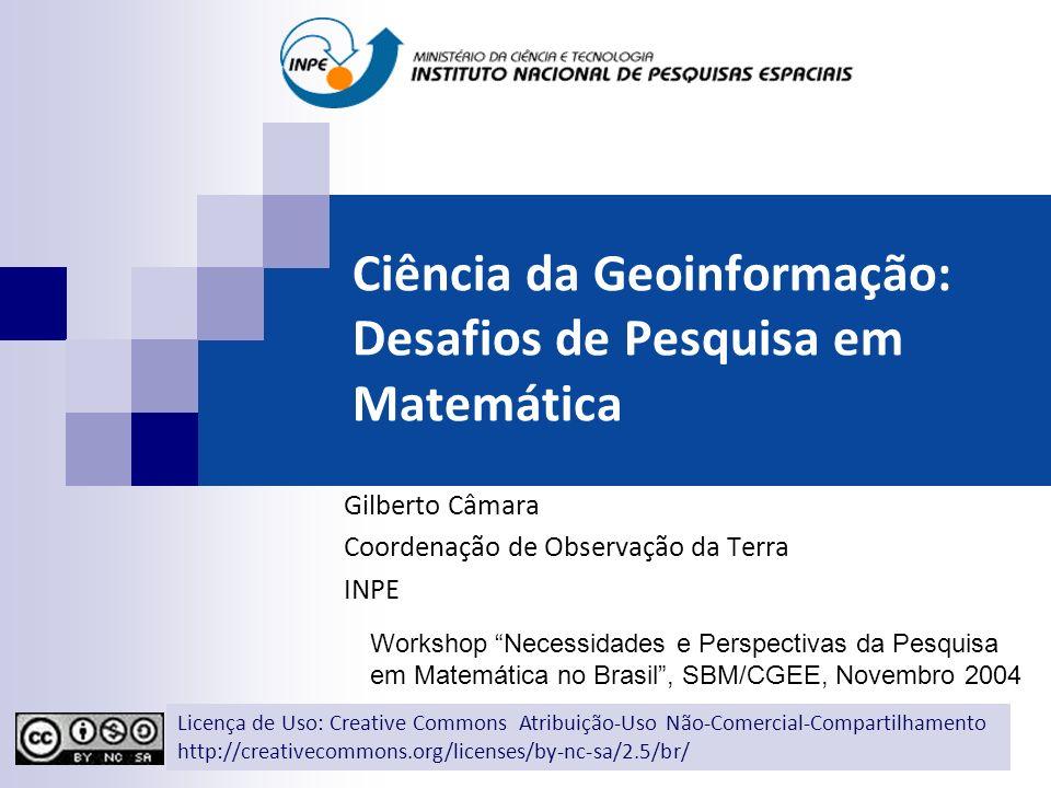 Ciência da Geoinformação: Desafios de Pesquisa em Matemática