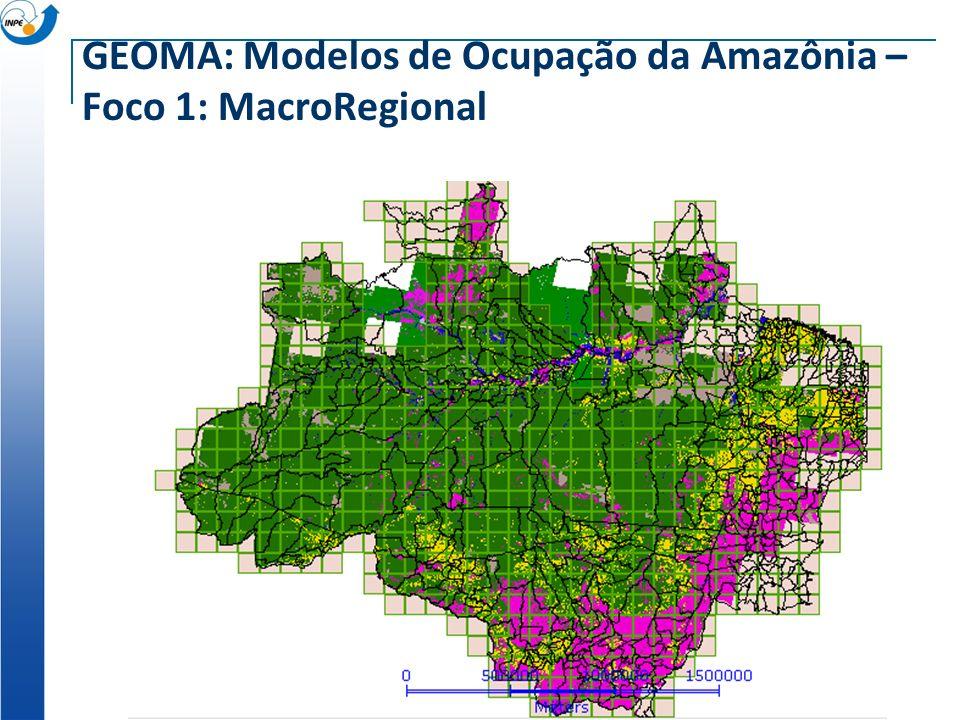 GEOMA: Modelos de Ocupação da Amazônia – Foco 1: MacroRegional