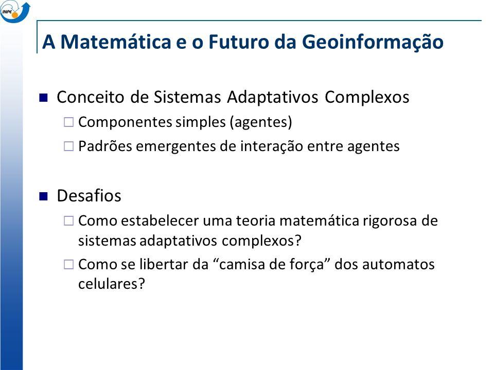 A Matemática e o Futuro da Geoinformação