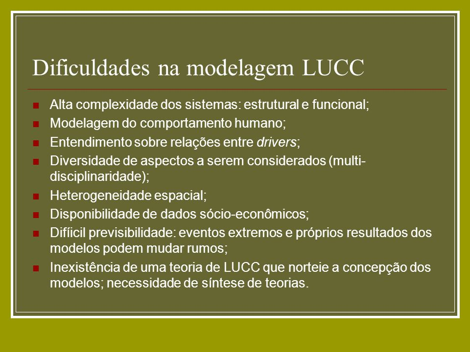 Dificuldades na modelagem LUCC
