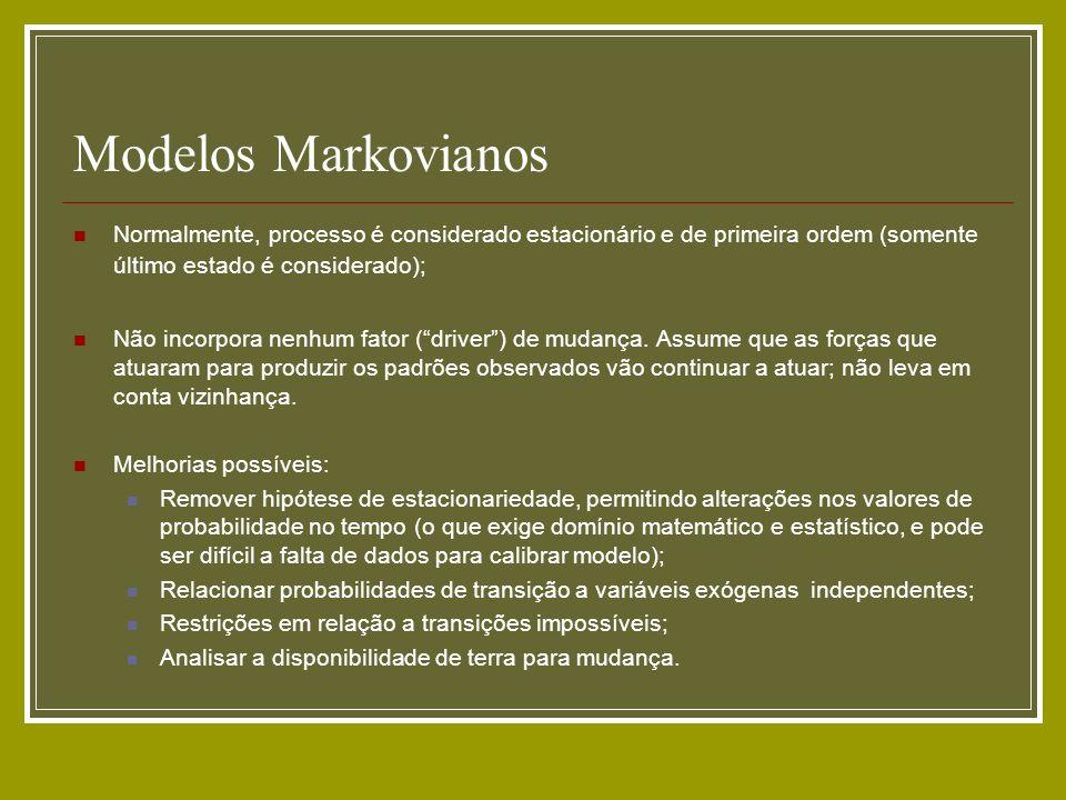 Modelos MarkovianosNormalmente, processo é considerado estacionário e de primeira ordem (somente último estado é considerado);