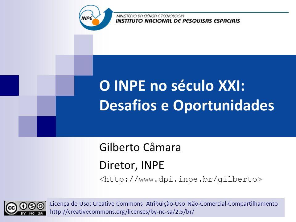 O INPE no século XXI: Desafios e Oportunidades