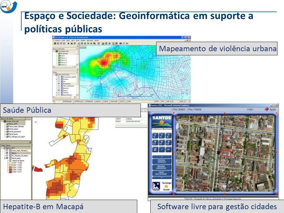 Espaço e Sociedade: Geoinformática em suporte a políticas públicas