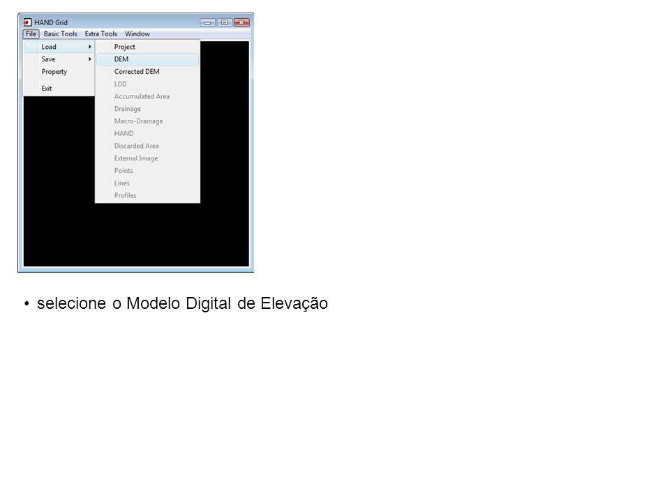 selecione o Modelo Digital de Elevação