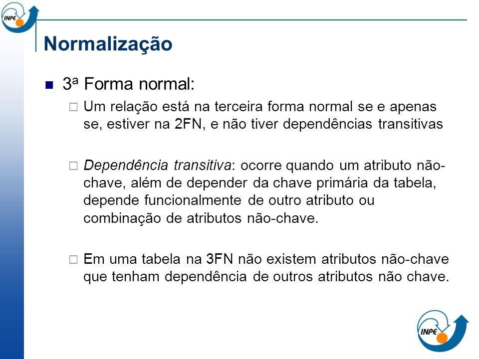 Normalização 3a Forma normal: