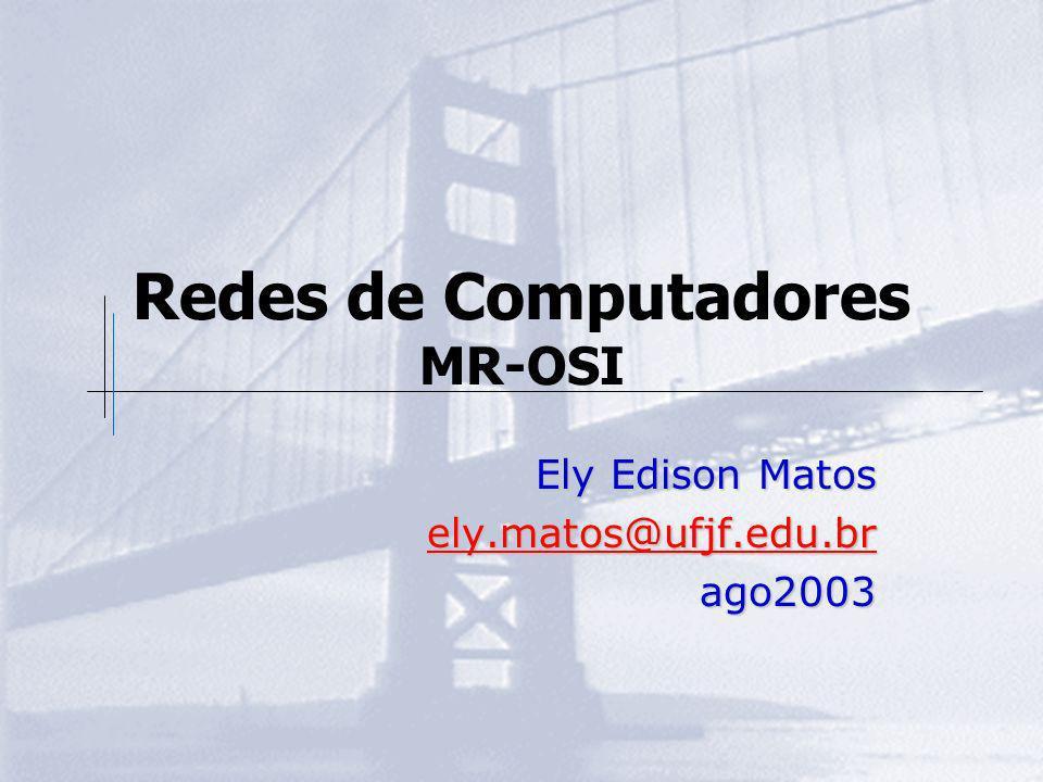 Redes de Computadores MR-OSI