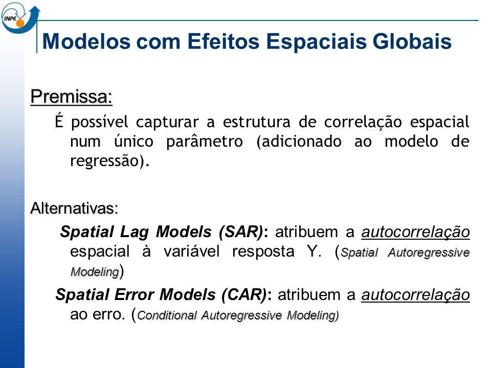 Modelos com Efeitos Espaciais Globais