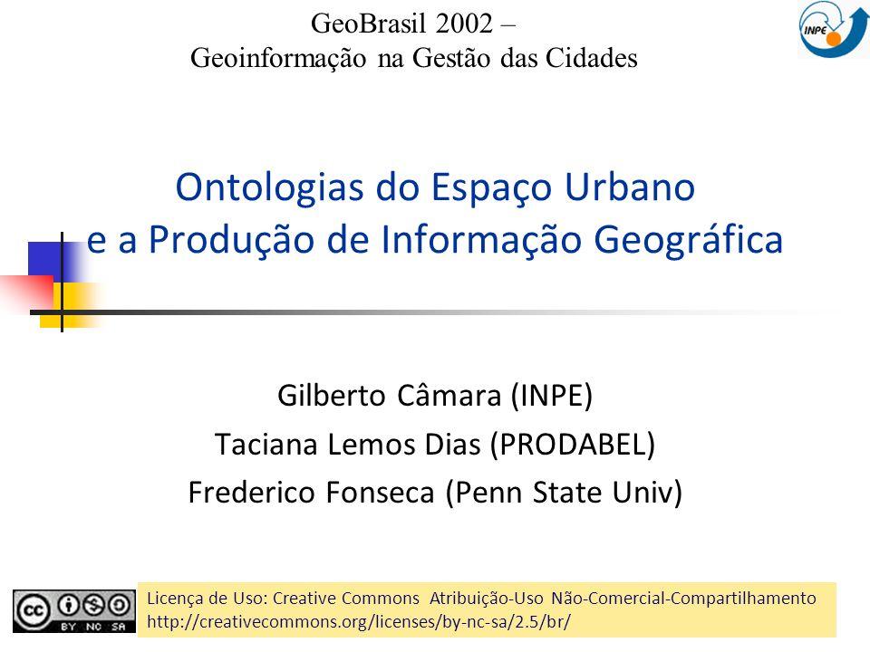 Ontologias do Espaço Urbano e a Produção de Informação Geográfica