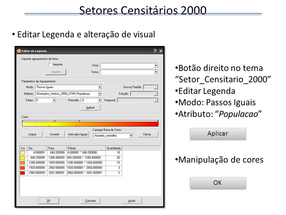 Setores Censitários 2000 Editar Legenda e alteração de visual