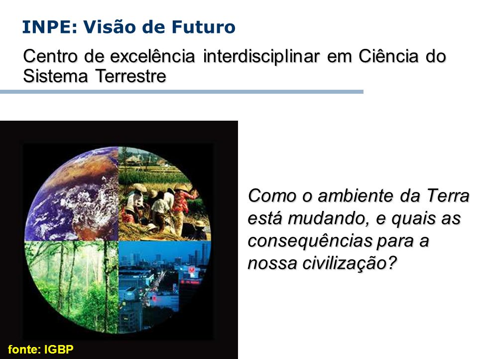 Centro de excelência interdisciplinar em Ciência do Sistema Terrestre